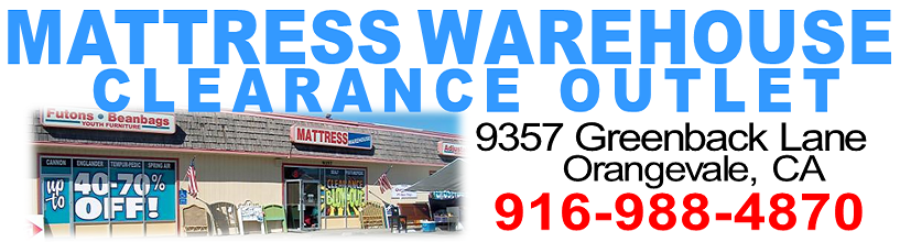Mattress Warehouse header Orangevale ca